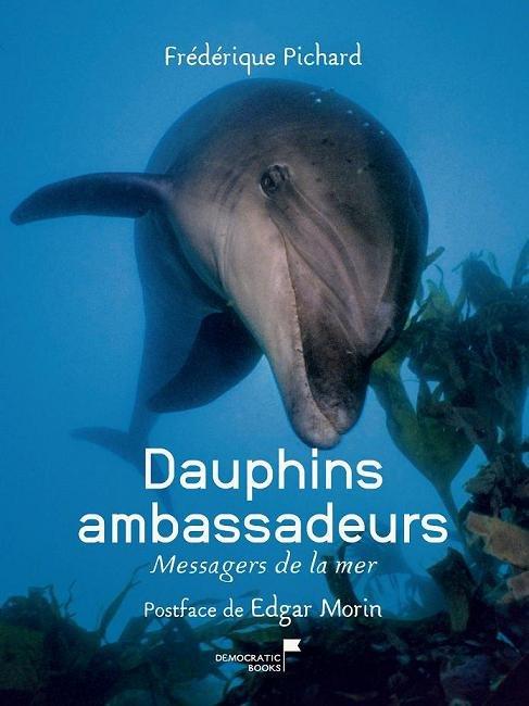Les dauphins ambassadeurs